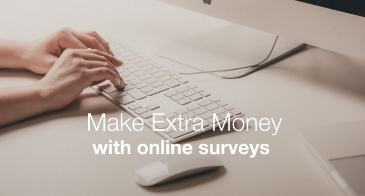 Click here to find out how you can make money by doing online surveys